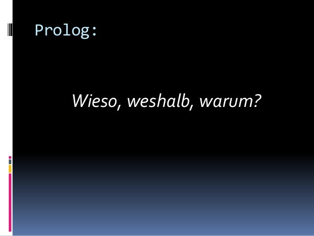 Prolog: Wieso, weshalb, warum?