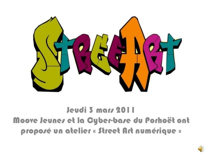 Jeudi 3 mars 2011Moove Jeunes et la Cyber-base du Porhoët ont proposé un atelier «Street Art numérique» <br />