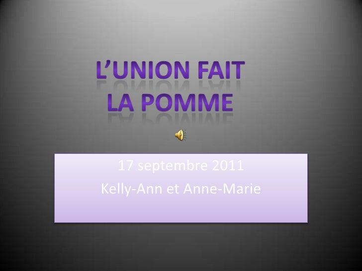 17 septembre 2011<br />Kelly-Ann et Anne-Marie<br />L'union fait la pomme<br />