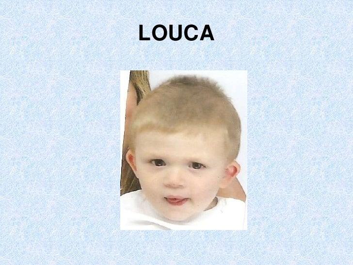 LOUCA<br />