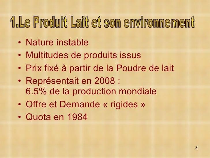 <ul><li>Nature instable </li></ul><ul><li>Multitudes de produits issus </li></ul><ul><li>Prix fixé à partir de la Poudre d...