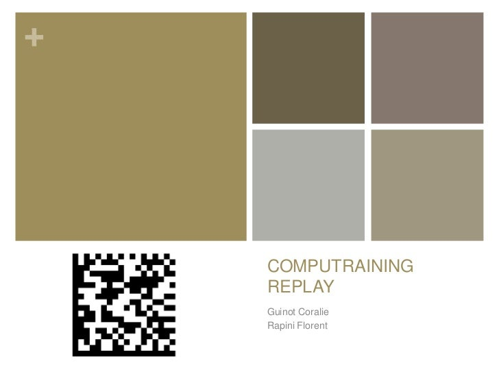 +    COMPUTRAINING    REPLAY    Guinot Coralie    Rapini Florent