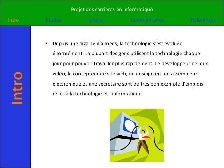 Projet des carrières en informatiqueIntro   Études             Emploi              Commentaires            Références     ...