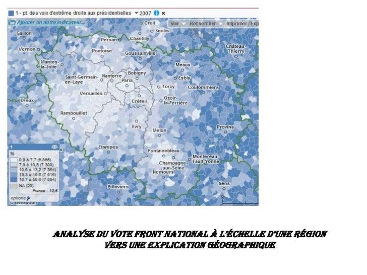 AnAlyse du vote front nAtionAl à l'échelle d'une région         Vers une explication géographique