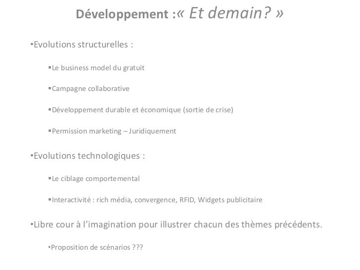 Développement :« Et demain? »•Evolutions structurelles :    Le business model du gratuit    Campagne collaborative    D...