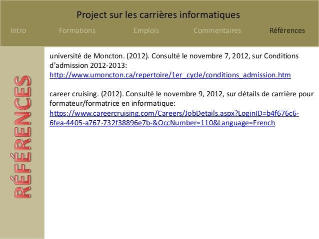 Project sur les carrières informatiquesIntro     Formations              Emplois            Commentaires            Référe...