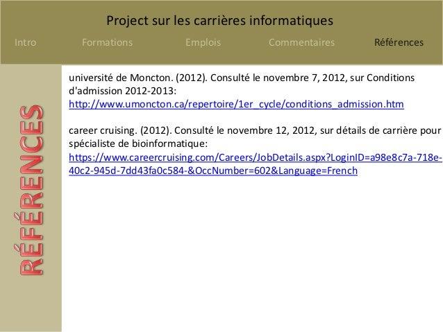 Project sur les carrières informatiquesIntro     Formations              Emplois           Commentaires            Référen...