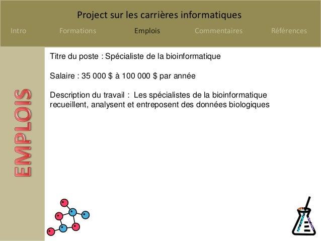Project sur les carrières informatiquesIntro     Formations            Emplois           Commentaires            Référence...