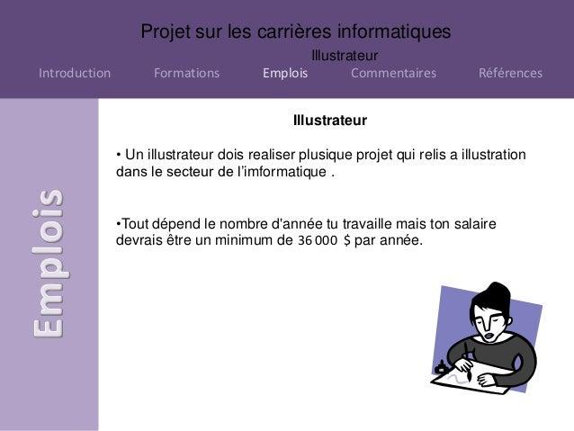Projet sur les carrières informatiques                                                IllustrateurIntroduction         For...