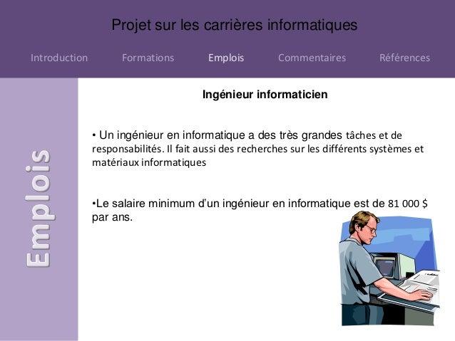 Projet sur les carrières informatiquesIntroduction         Formations          Emplois         Commentaires           Réfé...