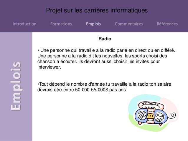 Projet sur les carrières informatiquesIntroduction         Formations        Emplois        Commentaires         Référence...