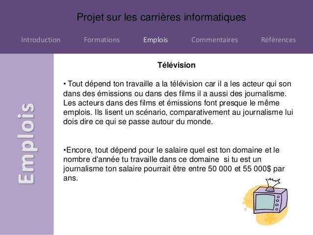 Projet sur les carrières informatiquesIntroduction         Formations        Emplois        Commentaires          Référenc...