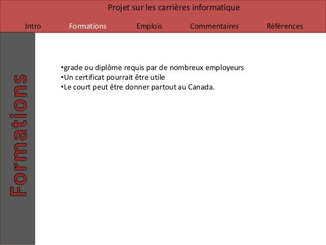 Projet sur les carrières informatiqueIntro     Formations          Emplois         Commentaires     Références        •gra...