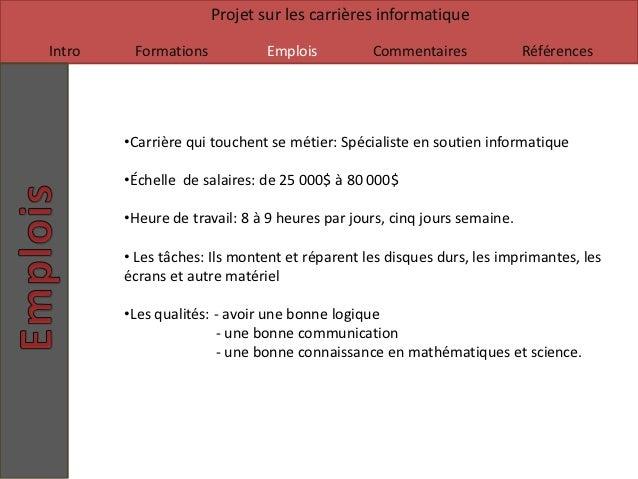 Projet sur les carrières informatiqueIntro    Formations           Emplois          Commentaires              Références  ...