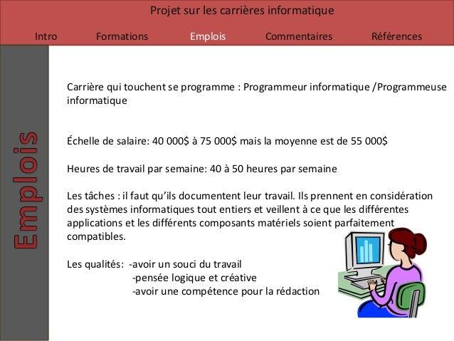Projet sur les carrières informatiqueIntro         Formations           Emplois          Commentaires             Référenc...