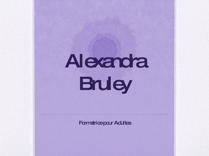 Alexandra Bruley Formatrice pour Adultes