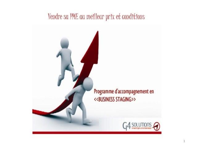 Vendre sa PME au meilleur prix et conditions                                               1