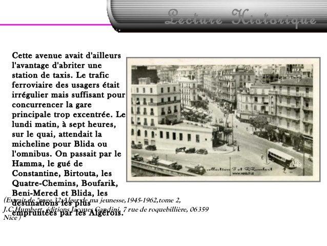 Lecture HistoriqueCette avenue avait dailleurslavantage dabriter unestation de taxis. Le traficferroviaire des usagers éta...