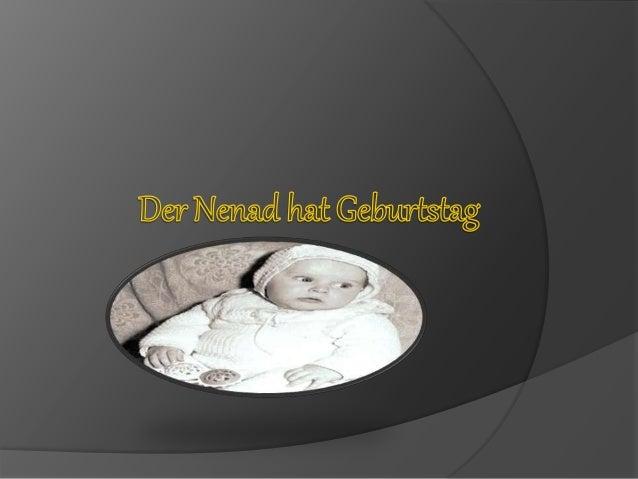 Alles Gute zum Geburtstag, Nenad!