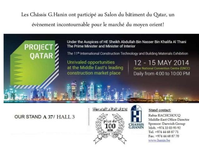 Les Châssis G.Hanin ont participé au Salon du bâtiment du Qatar, un évènement incontournable pour le marché du moyen orien...