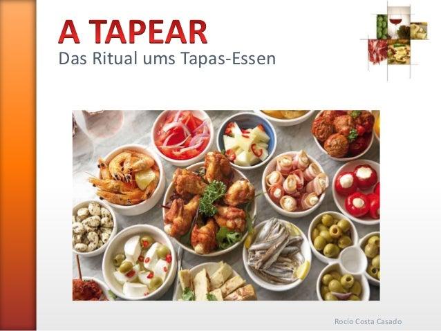 Das Ritual ums Tapas-Essen Rocío Costa Casado