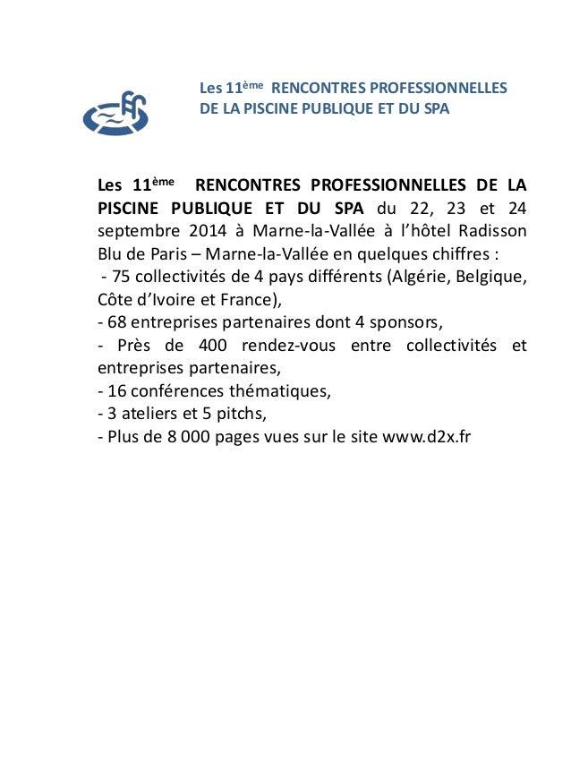 Les 11ème RENCONTRES PROFESSIONNELLES DE LA PISCINE PUBLIQUE ET DU SPA du 22, 23 et 24 septembre 2014 à Marne-la-Vallée à ...