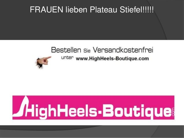 FRAUEN lieben Plateau Stiefel!!!!!