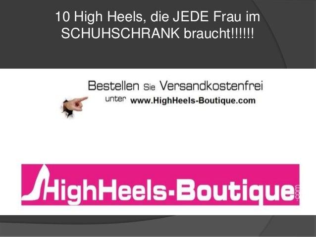 10 High Heels, die JEDE Frau im SCHUHSCHRANK braucht!!!!!!