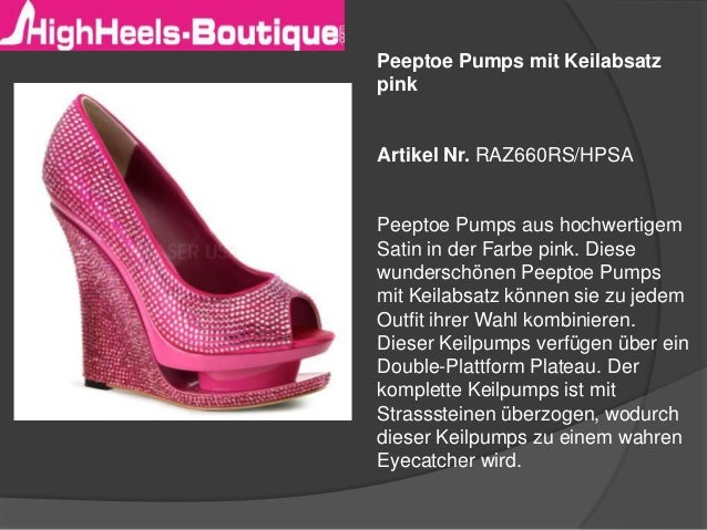 Peeptoe Pumps mit Keilabsatz pink Artikel Nr. RAZ660RS/HPSA Peeptoe Pumps aus hochwertigem Satin in der Farbe pink. Diese ...