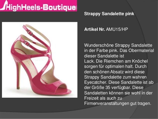 Strappy Sandalette pink Artikel Nr. AMU15/HP Wunderschöne Strappy Sandalette in der Farbe pink. Das Obermaterial dieser Sa...