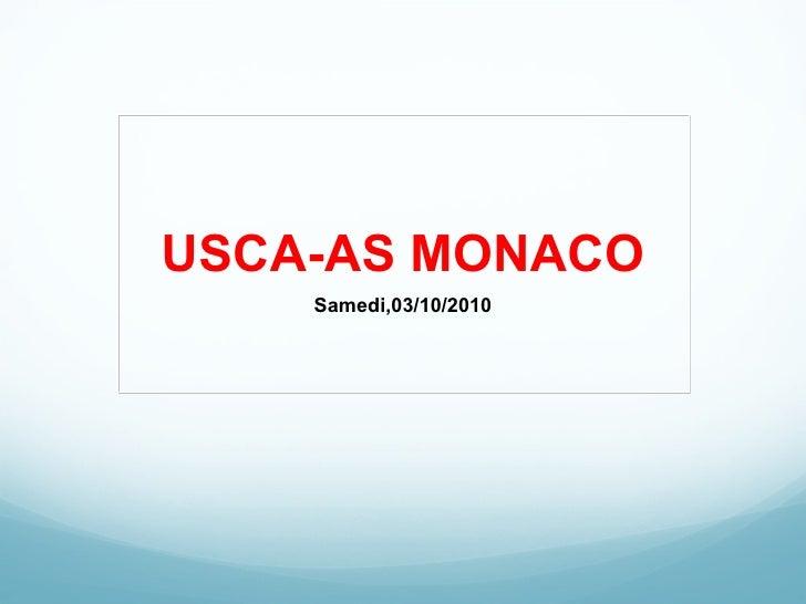 USCA-AS MONACO Samedi,03/10/2010
