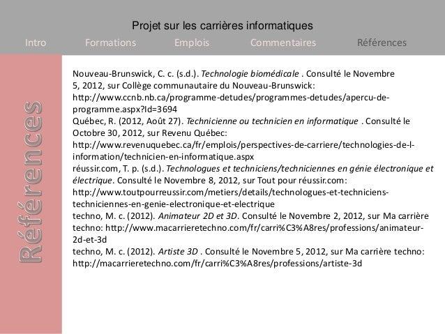 Projet sur les carrières informatiquesIntro      Formations             Emplois            Commentaires                Réf...