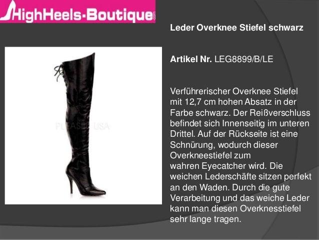 Leder Overknee Stiefel schwarz Artikel Nr. LEG8899/B/LE Verführerischer Overknee Stiefel mit 12,7 cm hohen Absatz in der F...