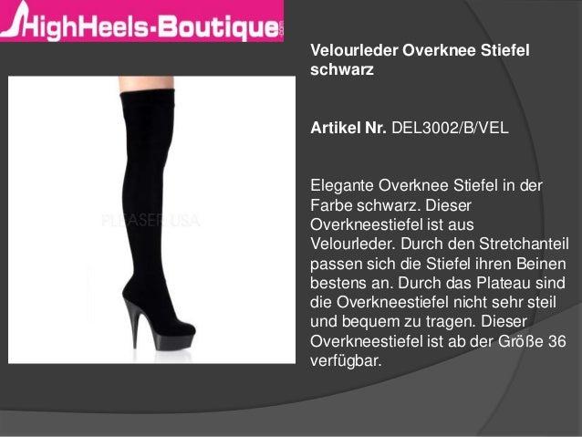 Velourleder Overknee Stiefel schwarz Artikel Nr. DEL3002/B/VEL Elegante Overknee Stiefel in der Farbe schwarz. Dieser Over...