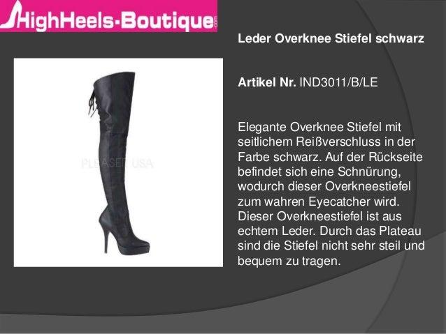 Leder Overknee Stiefel schwarz Artikel Nr. IND3011/B/LE Elegante Overknee Stiefel mit seitlichem Reißverschluss in der Far...