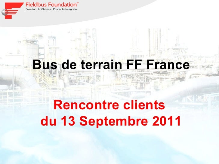 Bus de terrain FF France Rencontre clients  du 13 Septembre 2011