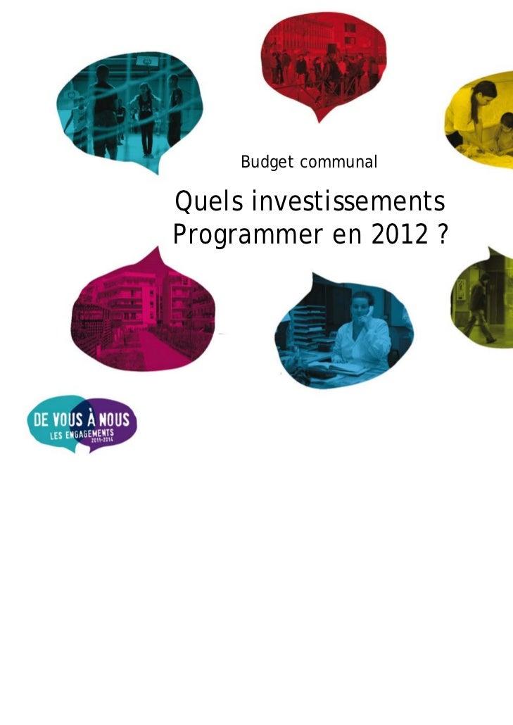 Budget communalQuels investissementsProgrammer en 2012 ?