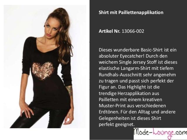 Shirt mit Paillettenapplikation  Artikel Nr. 13066-002 Jeansprint Leggings Dieses wunderbare Basic-Shirt ist ein absoluter...