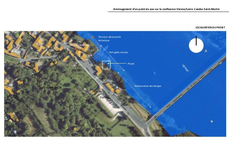 Aménagement d'un point de vue sur la confluence Vienne/Loire- Candes Saint-Martin                                         ...