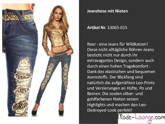 Jeanshose mit Nieten  Artikel Nr. 13065-015 Jeansprint Leggings Roar - eine Jeans für Wildkatzen! Diese nicht alltägliche ...