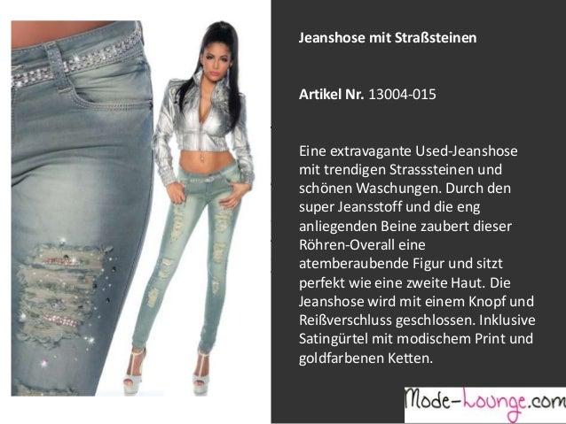 Jeanshose mit Straßsteinen  Artikel Nr. 13004-015 Jeansprint Leggings Eine extravagante Used-Jeanshose mit trendigen Stras...