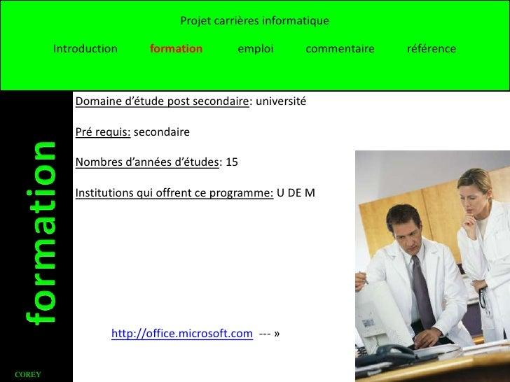 Projet carrières informatique        Introduction      formation        emploi       commentaire   référence            Do...