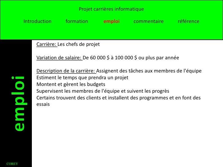 Projet carrières informatique        Introduction      formation          emploi     commentaire        référence         ...