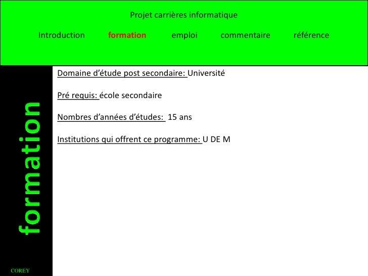 Projet carrières informatique        Introduction     formation         emploi      commentaire   référence            Dom...