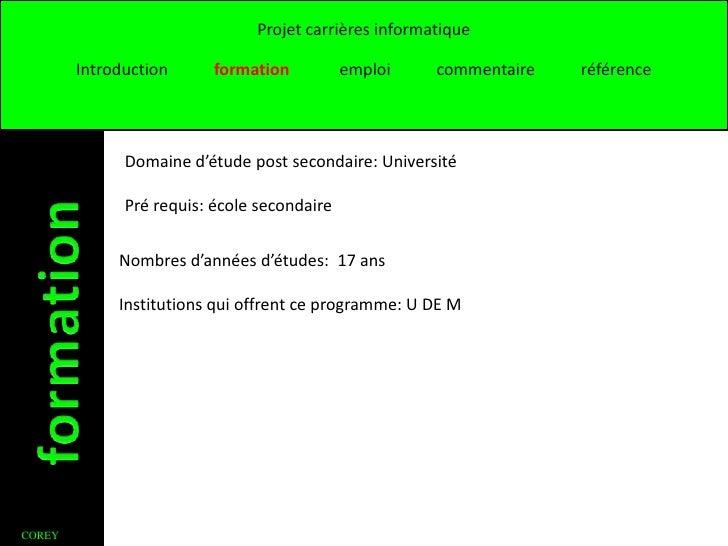 Projet carrières informatique        Introduction      formation          emploi    commentaire   référence              D...