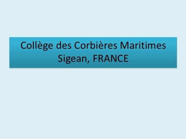 Collège des Corbières Maritimes        Sigean, FRANCE