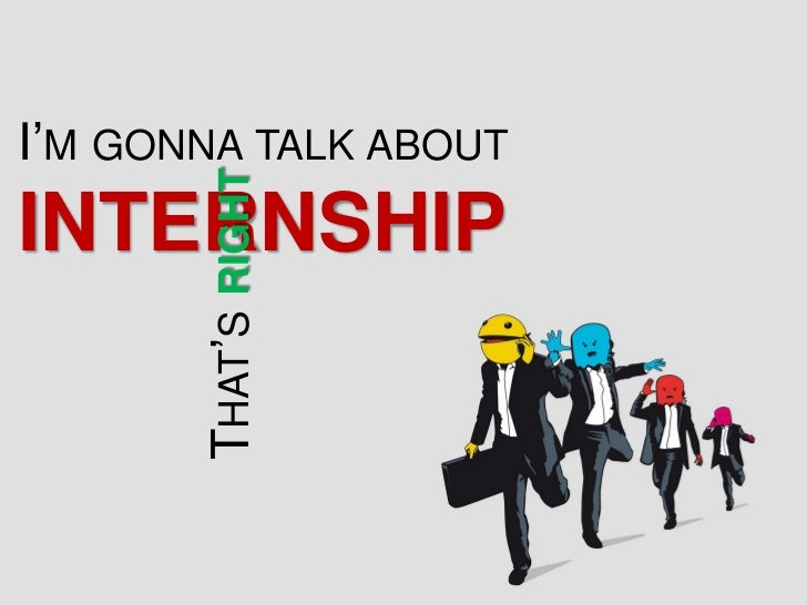I'M GONNA TALK ABOUTINTERNSHIP    THAT'S RIGHT 22/01/2012                  Soutenance Siemens - Romain   1                ...