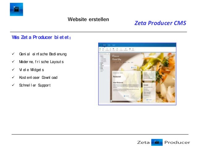 Zeta Producer CMS W Zet a Pr oducer bi et et : as   G al ei nf ache Bedi enung eni    M oder ne, f r i sche Layout s   ...