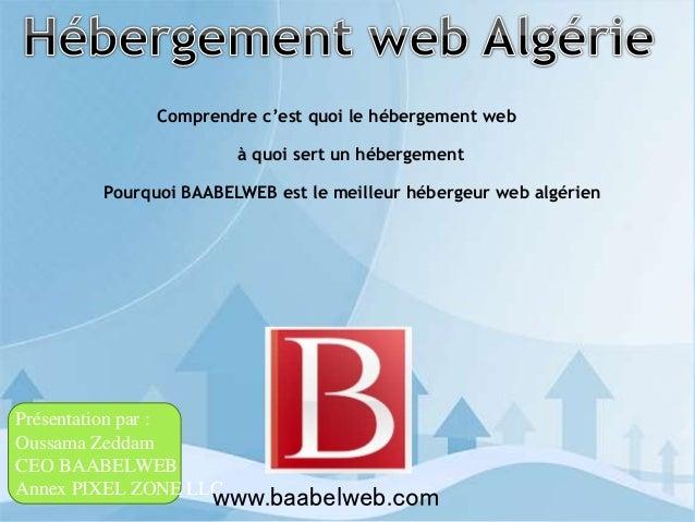 Comprendre c'est quoi le hébergement web à quoi sert un hébergement Pourquoi BAABELWEB est le meilleur hébergeur web algér...