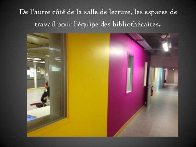 De l'autre côté de la salle de lecture, les espaces de travail pour l'équipe des bibliothécaires.